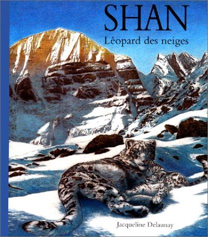 Shan, léopard des neiges