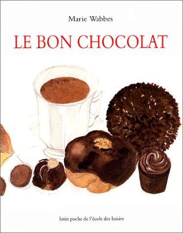 Bon chocolat (Le)