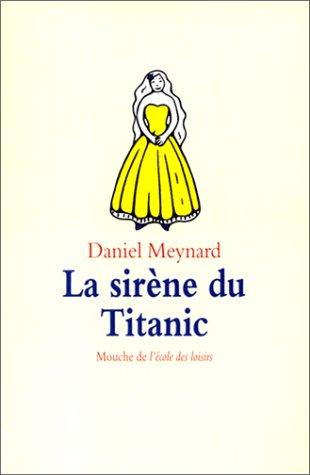 Sirène du Titanic (La)