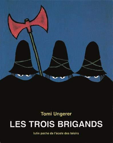Trois brigands (Les)