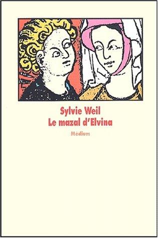 Le Mazal d'Elvina