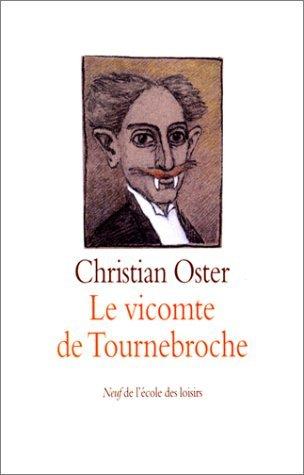 Le vicomte de Tournebroche