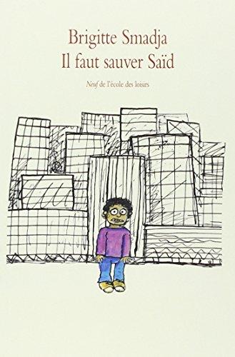 Il faut sauver Saïd