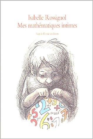 Mes mathématiques intimes