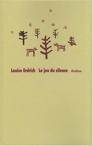 Jeu du silence (Le)