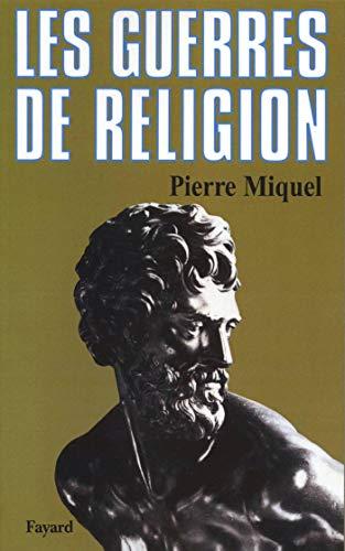guerres de religion (Les)