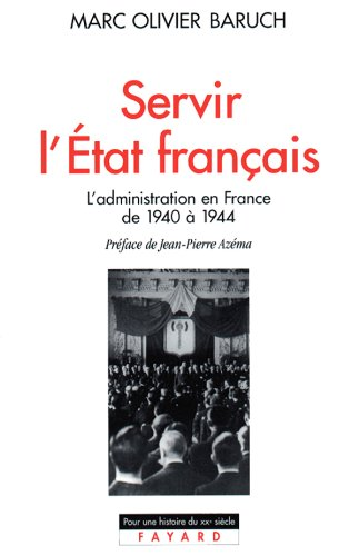Servir l'Etat français