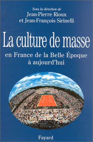 Culture de masse en France (La)