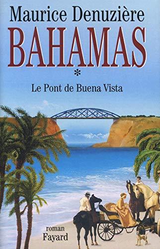 Le pont de Buena Vista