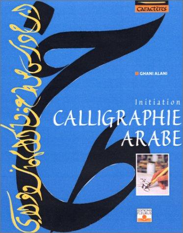 Calligraphie arabe (La)