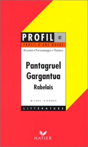 Pantagruel (1534),Garguantua (1532), Rabelais
