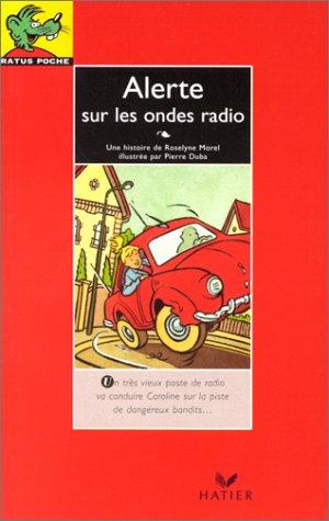 Alerte sur les ondes radio