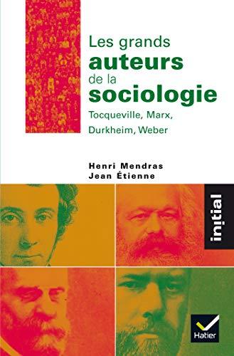 Grands auteurs de la sociologie (Les)