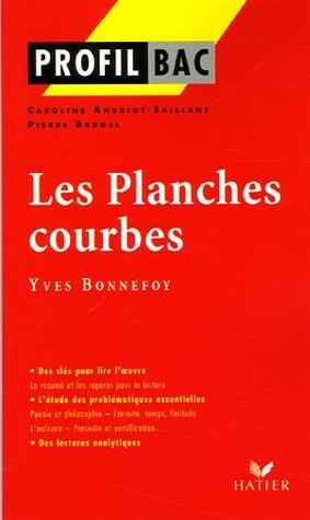 Les planches courbes, Yves Bonnefoy