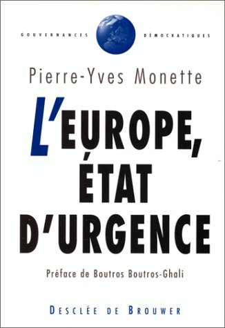 Europe, état d'urgence (L')