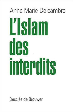 L'Islam des interdits