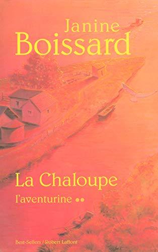 Chaloupe (La)