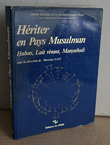 Hériter en pays musulman