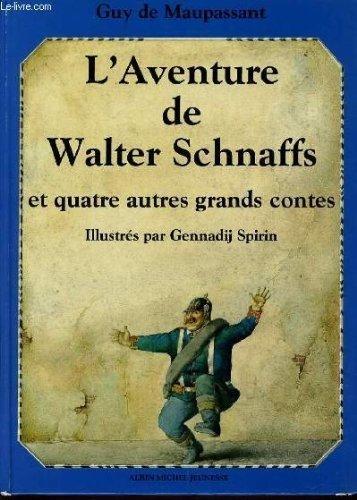 Aventure de Walter Schnaffs (L')