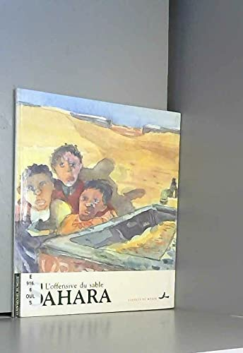 Sahara: l'offensive du sable