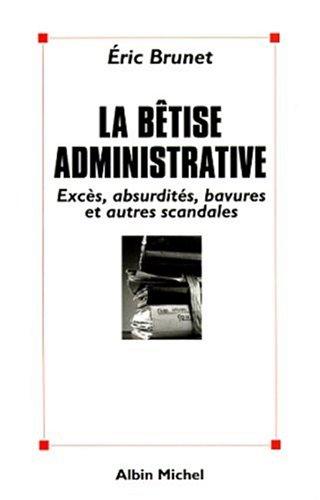 Bêtise administrative (La)