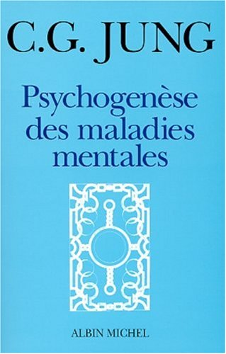 Psychogenèse des maladies mantales