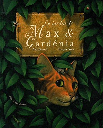 Le jardin de Max et Gardenia