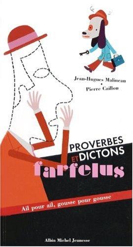 Proverbes et dictons farfelus