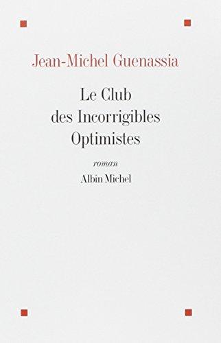 Club des incorrigibles optimistes (Le)