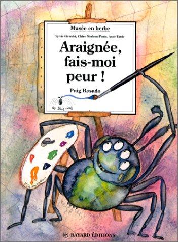 Araignée, fais-moi peur !