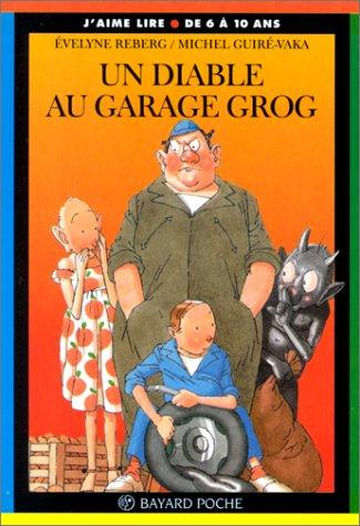 Diable au garage Grog