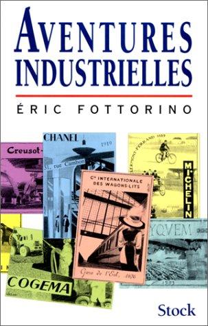 Aventures industrielles