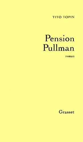 Pension Pullman