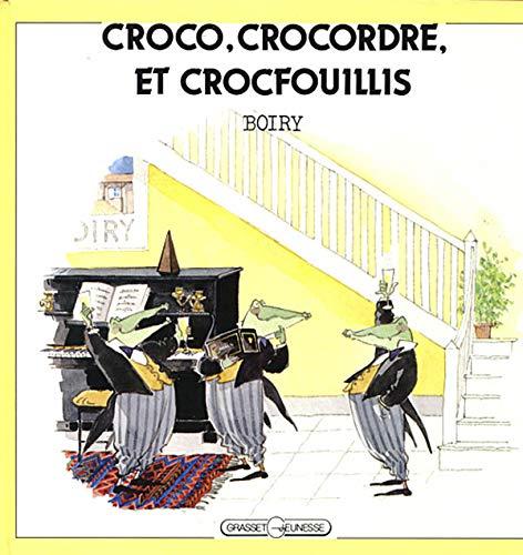 Croco, Crocordre et Crocfouillis