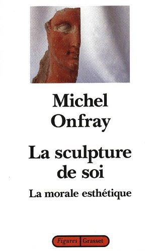 Sculpture de soi (La)