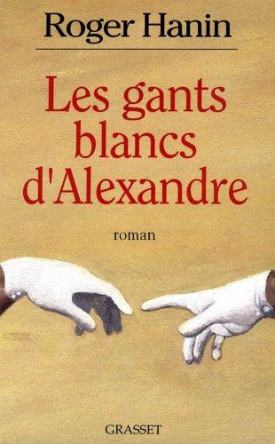Les Gants blancs d'Alexandre