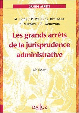 Grands arrêts de la jurisprudence administrative (Les)