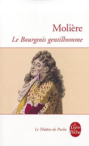Bourgeois gentilhomme (Le)