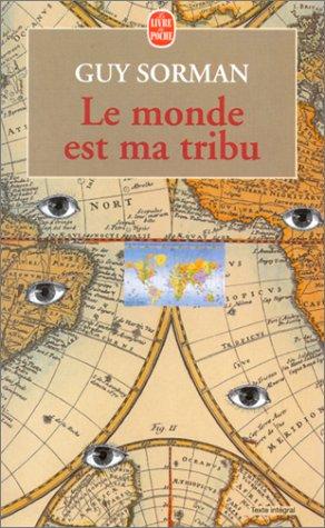 monde est ma tribu (Le)