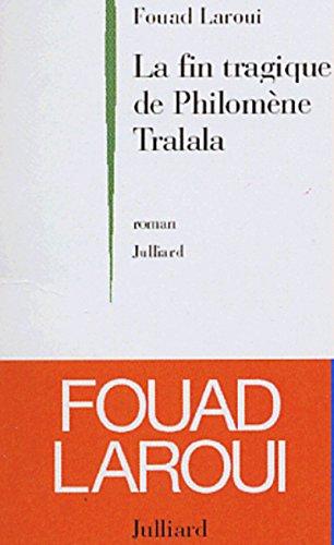 Fin tragique de Philomène Tralala (La)