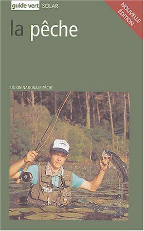 guide vert de la pêche (La)