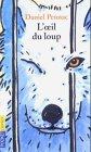 Oeil du loup (L')