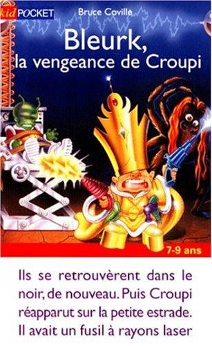 Vengeance de Croupi (La)