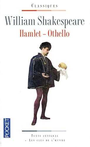 Hamlet ; Othello