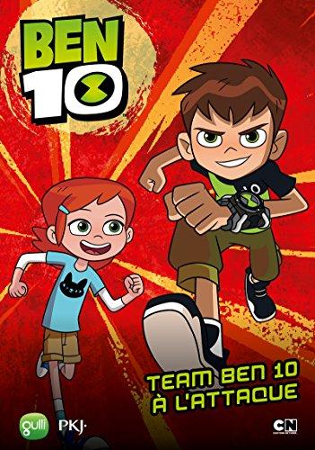 Team Ben 10 à l'attaque