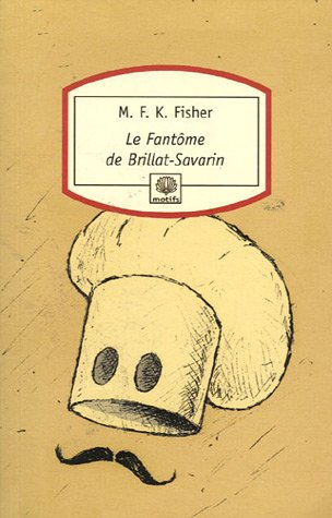 Le fantôme de Brillat-Savarin