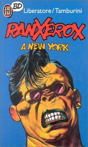 Ranxerox à New York