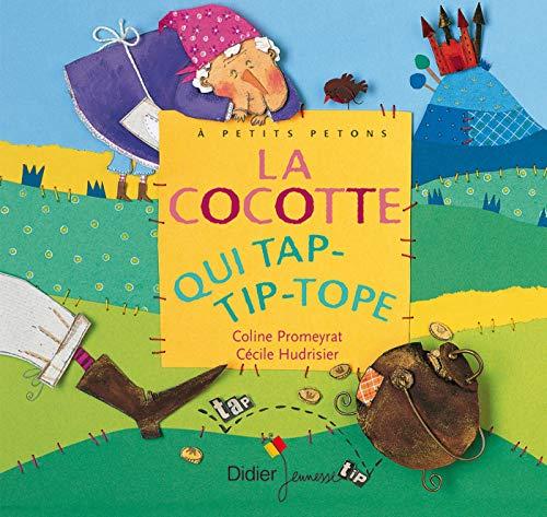Cocotte qui tap-tip-tope (La)