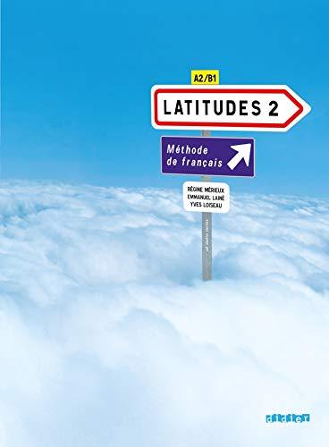 Latitudes 2, méthode de français, A2-B1