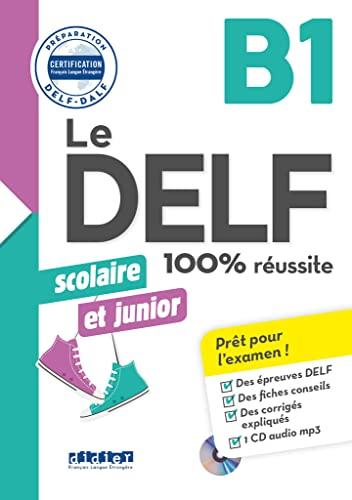DELF scolaire et junior, B1 (Le)